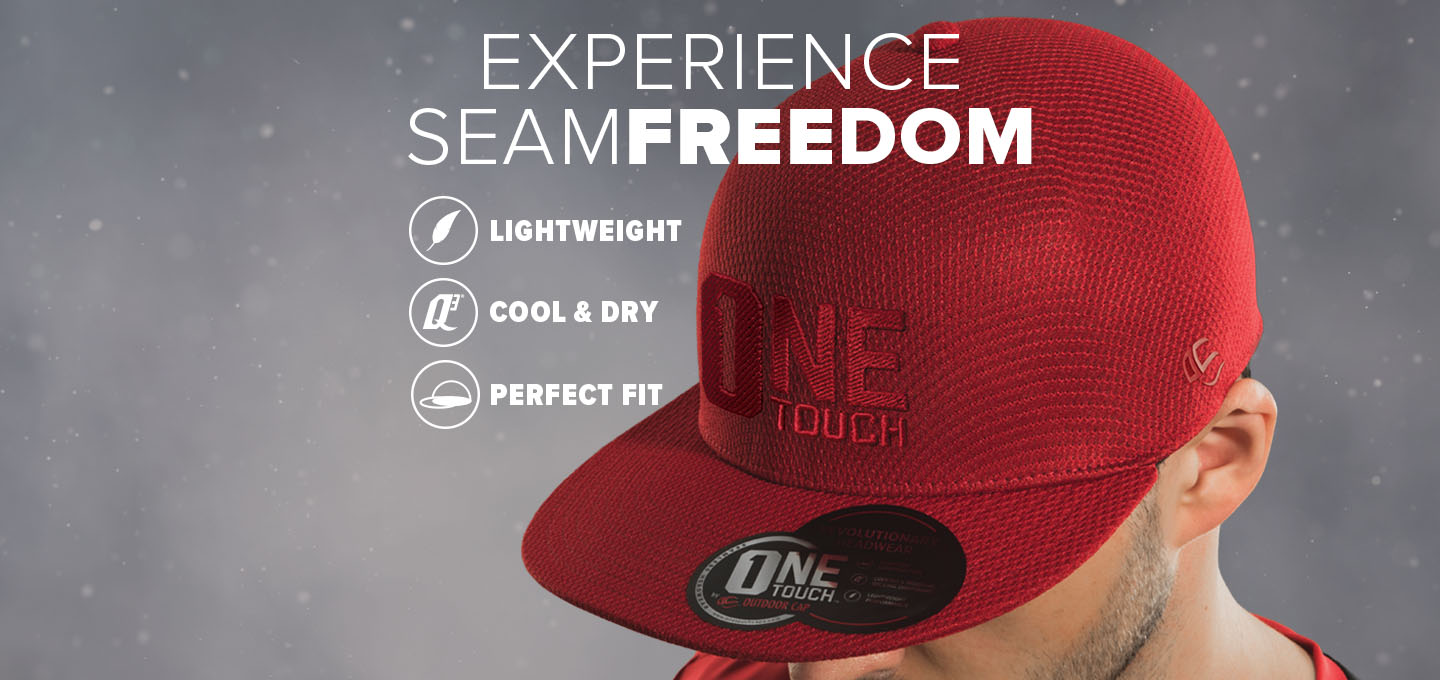 Lightweight. Cool and Dry. Perfect Fit. Experience Seam Freedom with OneTouch by Outdoor Cap